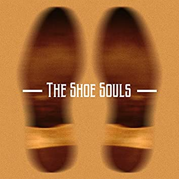 The Shoe Souls - EP