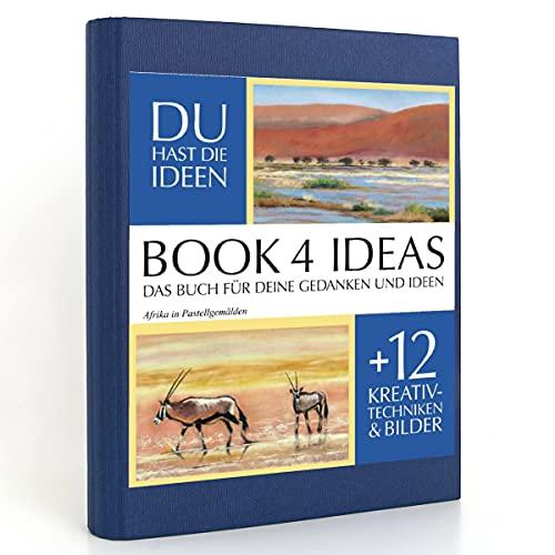 BOOK 4 IDEAS classic | Afrika in Pastellgemälden, Eintragbuch mit Bildern