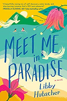 Meet Me in Paradise by [Libby Hubscher]