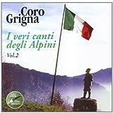 I Veri Canti Degli Alpini V.2