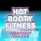 Hot Booty Fitness Workout Tracks