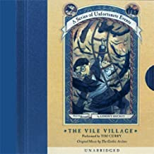 The Vile Village: A Series of Unfortunate Events #7
