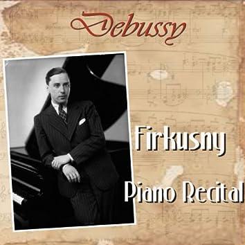 Debussy: Firkusny Piano Recital