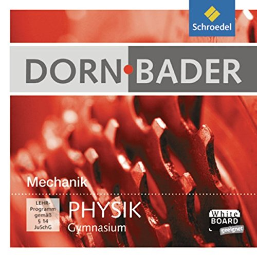 Dorn Bader Physik Interaktiv: Dorn / Bader Physik SI Interaktiv: Mechanik: Einzelplatzlizenz