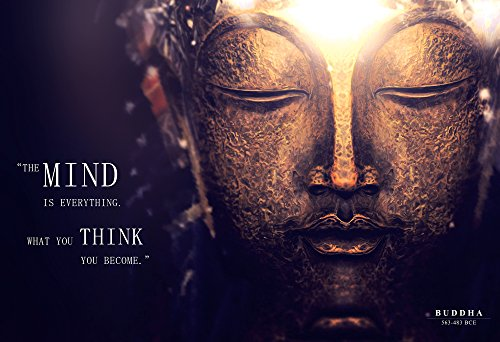WeSellPhotos Buddha Photo Picture Poster Framed Quote The Mind is Everything. What You Think, You Become Famous Inspirational Motivational Quotes (13x19 Unframed Poster)