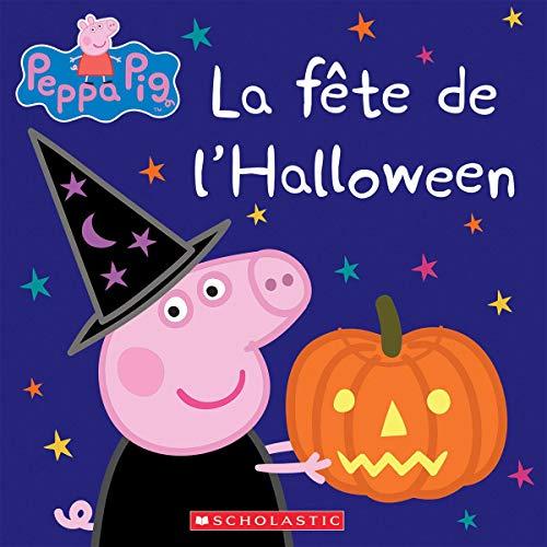 La Fete de l'Halloween (Peppa Pig)