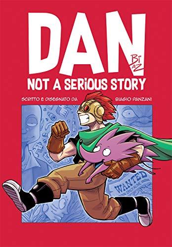 DAN: NOT A SERIOUS STORY (Italian Edition)