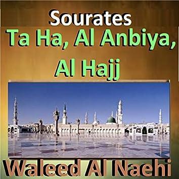 Sourates Ta Ha, Al Anbiya, Al Hajj (Quran)