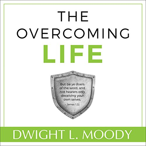 The Overcoming Life (Updated and Annotated) audiobook cover art