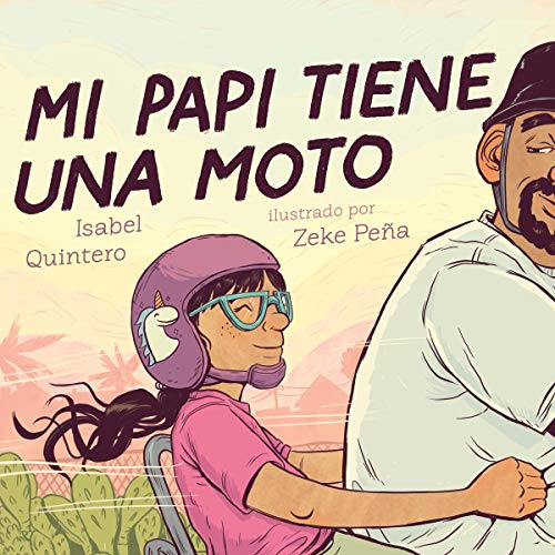 Mi papi tiene una moto [My Papi Has a Motorcycle]