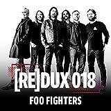 REDUX 018: Foo Fighters