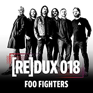 REDUX 018: Foo Fighters
