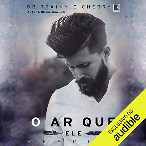 O ar que ele respira [The Air He Breathes] audiobook cover art