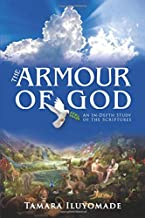 The Armour of God   An In-Depth Study of the Scriptures