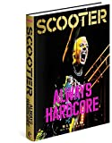 Scooter: Always Hardcore