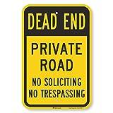 SmartSign - K-9160-EG-12x18 'Dead End - Private Road, No Soliciting, No Trespassing' Sign | 12' x 18' 3M Engineer Grade Reflective Aluminum