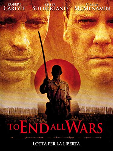To End all Wars: Fight for Freedom