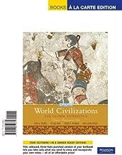 World Civilizations: The Global Experience, Volume 1, Books a la Carte Edition