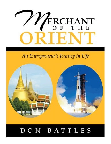 Merchant of the Orient: An Enterpreneur's Journey in Life (English Edition)