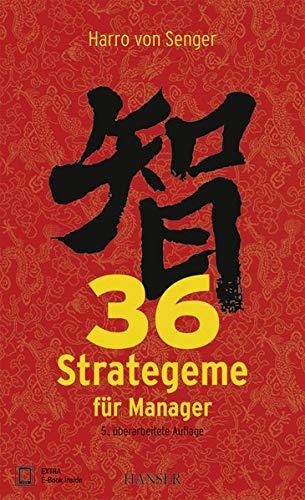 Senger Harro von, 36 Strategeme für Manager.
