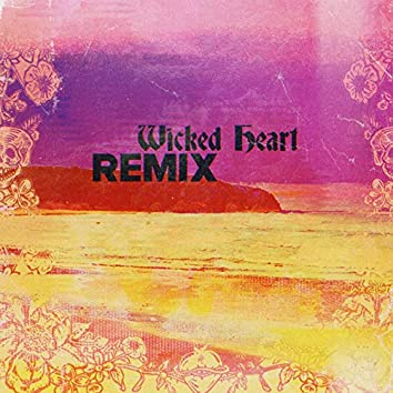 Wicked Heart (IMPISSED & Rome Remix)
