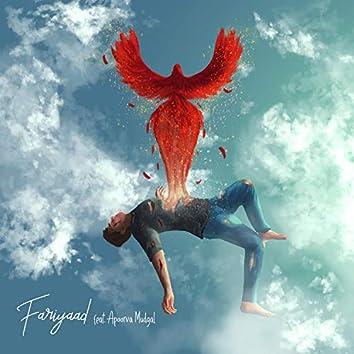Fariyaad (feat. Apoorva Mudgal)