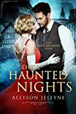 Their Haunted Nights (Neill Brothers 1920s Romance Book 2)