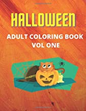 Halloween Adult Coloring Book Vol One: Coloring Book with Adorable Animals, Spooky Characters, and Relaxing Fall Designs
