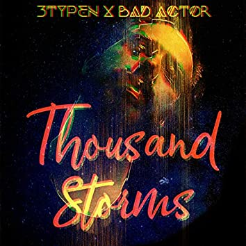 Thousand Storms (feat. Bad Actor)