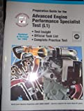 Advanced Engine Performance Specialist Test: Automobile Technicians Refresher Course