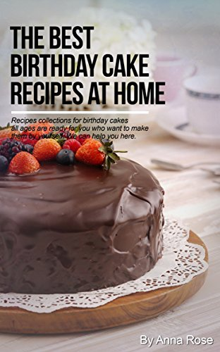Astounding The Best Birthday Cake Recipes At Home Ebook Rose Anna Amazon Personalised Birthday Cards Veneteletsinfo