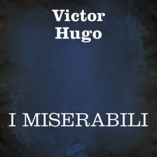 I Miserabili [Les Miserables] cover art