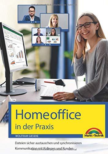 Homeoffice in der Praxis: Internet, Netzwerk, Sicherheit & Datenschutz