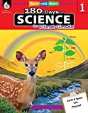 180 Days of Science: Grade 1 - Daily Science Workbook for Classroom and Home, Cool and Fun Interactive Practice, Elementary School Level Activities ... Challenging Concepts (180 Days of Practice)