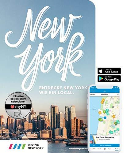 New York Reiseführer: Entdecke New York wie ein Local! Inkl. Insider-Tipps für 2020, Subway-Karte, Events & Touren und kostenloser App
