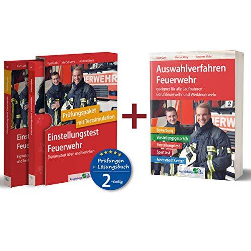 Sparpaket – Einstellungstest + Auswahlverfahren Feuerwehr: Alles in einem Paket: Bewerbung, Vorstellungsgespräch, Einstellungstest, Sporttest, Assessment Center!