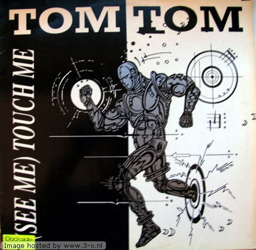 Tom Tom - (See Me) Touch Me - Total Recall - TR 004