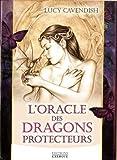 L'oracle des dragons protecteurs de Lucy Cavendish (14 juin 2014) Broché - 14/06/2014