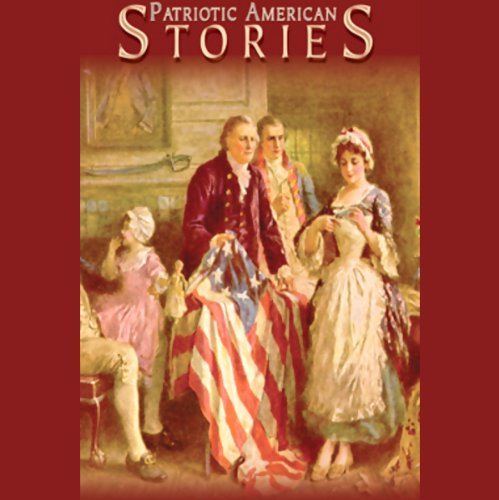 Patriotic American Stories audiobook cover art