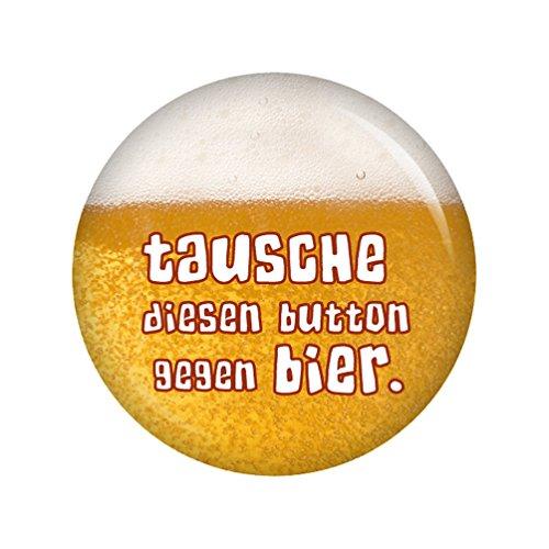 Kiwikatze® Sprüche - Tausche diesen Button gegen Bier. - 37mm Button Pin Ansteckbutton als Geschenk oder Mitbringsel