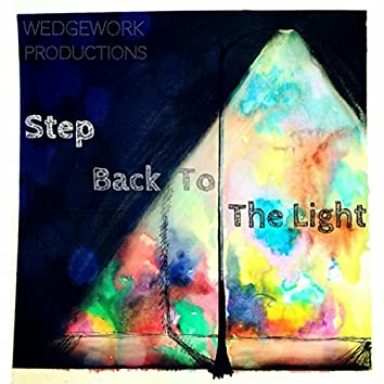 Step Back to the Light