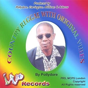 Country Reggae With Original Vibes