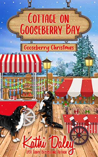 Cottage on Gooseberry Bay: Gooseberry Christmas by [Kathi Daley]