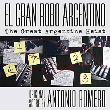 El Gran Robo Argentino (Original Score)