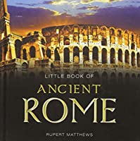 Little Book of Ancient Rome