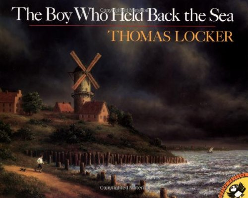 The Boy Who Held Back the Sea (Picture Puffins)