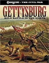 Gettysburg: Bold Battle in the North (Cobblestone the Civil War)