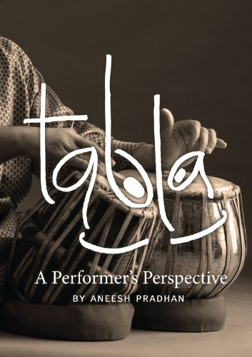 Tabla: A Performer\'s Perspective (English Edition)