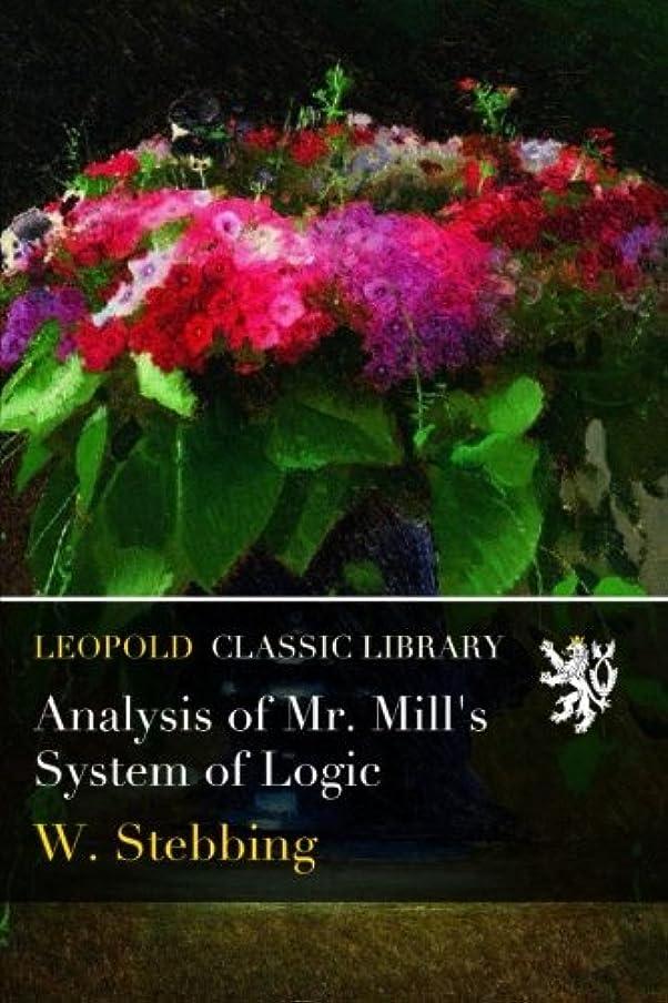 憂鬱分類有毒なAnalysis of Mr. Mill's System of Logic
