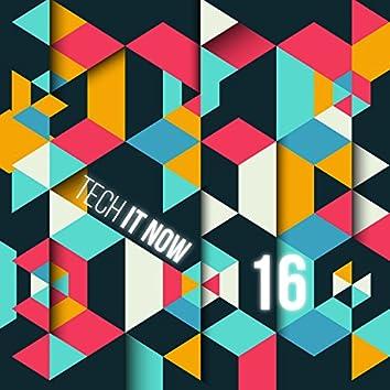 Tech It Now! VOL.16